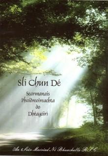 Slí Chun Dé